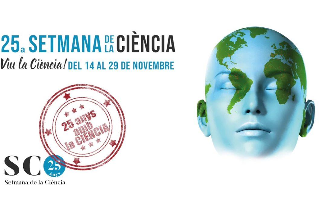 25a Setmana de la Ciència